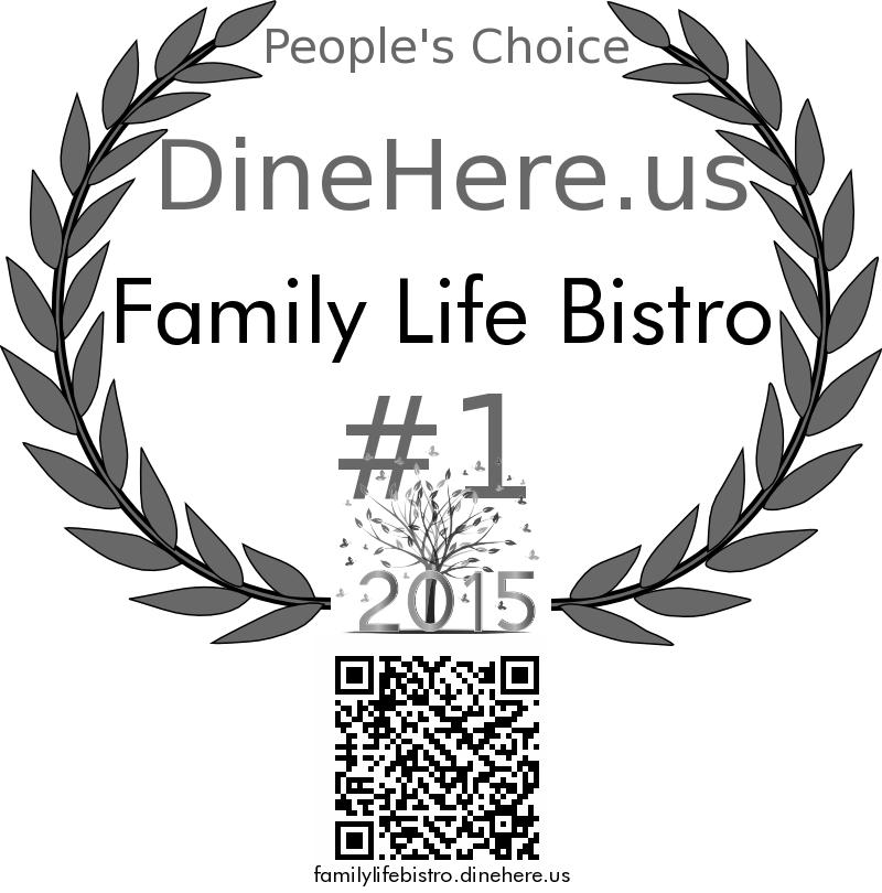 Family Life Bistro DineHere.us 2015 Award Winner